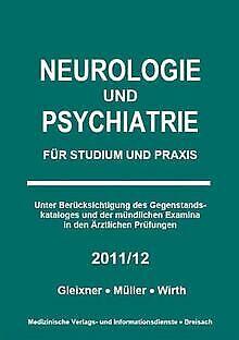 Neurologie und Psychiatrie - 2011/12: Für Studium und Pr...   Buch   Zustand gut