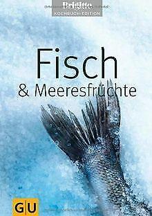 Fisch & Meeresfrüchte (Brigitte Kochbuch Edition) von Br... | Buch | Zustand gut
