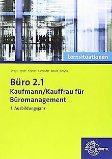 Büro 2.1 - Kaufmann/Kauffrau für Büromanagement: ...   Buch   Zustand akzeptabel