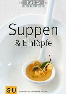Suppen & Eintöpfe (Brigitte Kochbuch Edition) von B... | Buch | Zustand sehr gut