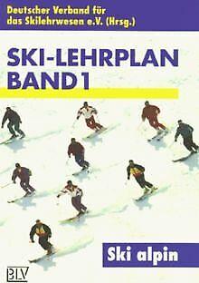 Ski-Lehrplan, Bd.1, Ski alpin von Gattermann, Erhard, Ba... | Buch | Zustand gut