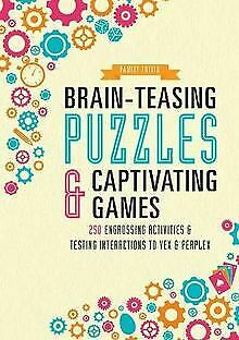 Brain-Teasing Puzzles & Captivating Games: Over 250... | Buch | Zustand sehr gut