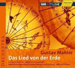 Mahler: Das Lied von der Erde (Jerusalem, Kallisch, Gielen)