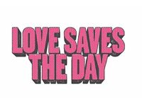 Love Saves The Day, Saturday Ticket