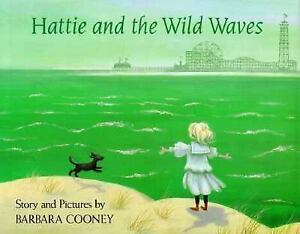 HATTIE-AND-THE-WILD-WAVES-Barbara-Cooney-Story-from-Brooklyn-1990-NEW-1st-ed