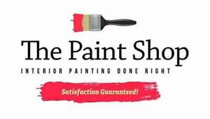 The Paint Shop INTERIOR PAINTING DONE RIGHT