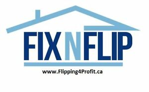 Have you always wanted to Flip Houses in Kitchener