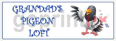 GRANDAD'S PIGEON LOFT SIGN / PLAQUE - PERSONALISE WITH ANY NAME TEXT ETC