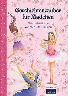 Geschichtenzauber für Mädchen Geschichten zum Vorle... | Buch | Zustand sehr