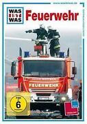 Was ist Was Feuerwehr