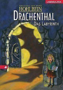 Drachenthal. Das Labyrinth. (Ab 8 J.). von Heike Hohlbein | Buch | Zustand gut