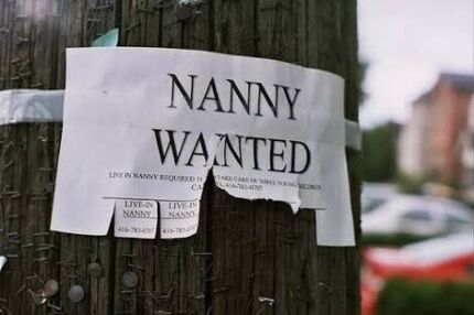 Wanted: Nanny required to help busy Mum of 3