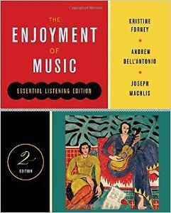 "music textbook ""The Enjoyment of Music"""