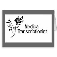 EXPERIENCED MEDICAL TRANSCRIPTIONIST FOR HIRE