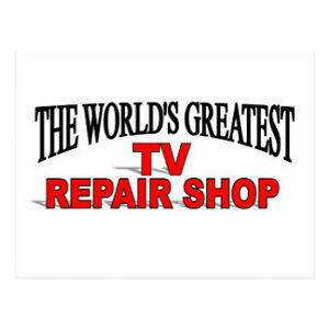 the World's greatest TV repair shop.