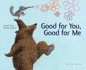 PAULI, LORENZ-GOOD FOR ME, GOOD FOR YOU  BOOK NEW
