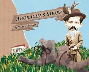 Abukacha's Shoes By Tessler, Tamar -Hcover