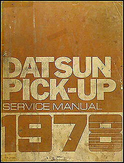 1978 Datsun Pickup Truck Shop Manual 78 620 Original Repair Service Book OEM