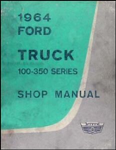 Wanted: 1964 F100 shop manual