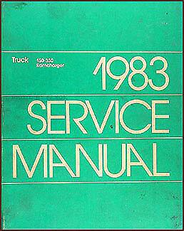 1983 Dodge Pickup Truck Shop Manual D150 D250 D350 W150 W250 W350 Repair Service