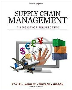 Supply Chain Management: A Logistics Perspective (9th Edition)
