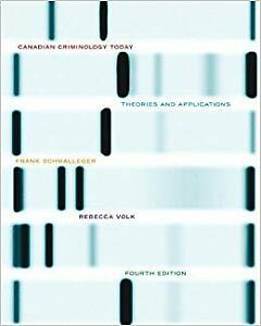 Canadian Criminology Today: Theories & Applications 4E