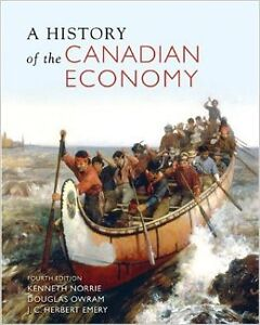 A History of the Canadian Economy 4th Edition