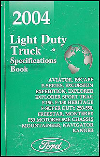 2004 Ford Service Specifications Manual F150 F250 F350 Super Duty Pickup Truck Ford Explorer Sport Trac Specifications