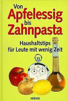 Von Apfelessig bis Zahnpasta. 1000 Haushaltstips fü... | Buch | Zustand sehr gut