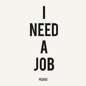 Image result for i need a job
