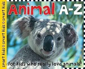 Animal A-Z (Smart Kids), Roger Priddy, 1849154279, New Book