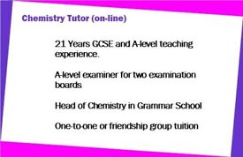 Chemistry GCSE and A-level tutor. Grammar School Head of Chemistry/A-level examiner.