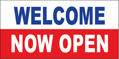 Welcome Now Open Vinyl Banner Sign 2x4 Ft - Wb
