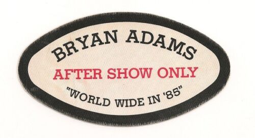 """BRYAN ADAMS """"WORLD WIDE IN 85"""" TOUR AUTHENTIC CLOTH CONCERT PASS.......  $12.95"""