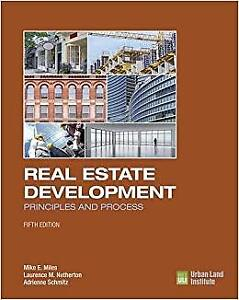 Real Estate Development Principles and Process, 5th Edition
