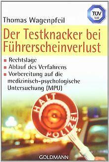 Der Testknacker bei Führerscheinverlust von Thomas Wagen... | Buch | Zustand gut ()