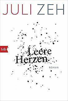 Leere Herzen: Roman von Zeh, Juli | Buch | Zustand gut
