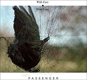 PASSENGER - Wide Eyes Blind Love Edmonton Edmonton Area image 1