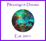 Blessings & Dreams