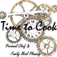 Time To Cook Personal Chef & Family Meal Planning