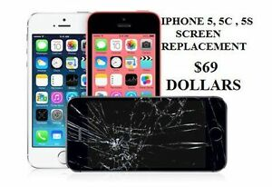 IPHONE SCREEN REPLACEMENT 5, 5C, 5S $69 IPHONE 6 $109