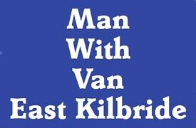 man with van east kilbride covering all south lanarkshire glasgow call for best price