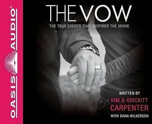 NEW-The-Vow-The-True-Events-That-Inspired-the-Movie-by-Kim-Carpenter-Compact-Di