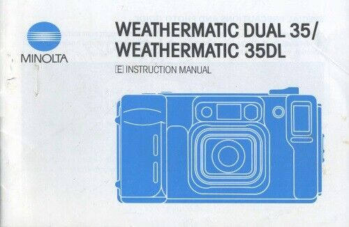 Minolta Weathermatic Dual 35 Weathermatic 35DL Instruction Manual