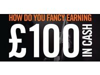 Earn £100 - from home for less than 30 minutes work + earn £50 per referral