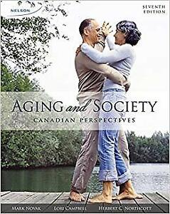 AGING AND SOCIETY CANADIAN PERSPECTIVES 7TH EDITION NELSON