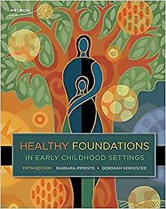 Healthy foundations in early childhood settings ECE Textbook