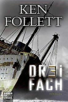 Dreifach: Roman von Follett, Ken   Buch   Zustand akzeptabel