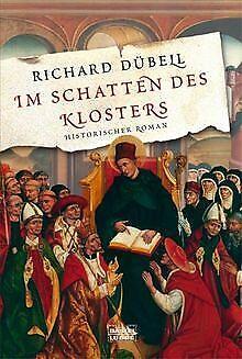Im Schatten des Klosters: Historischer Roman von ... | Buch | Zustand akzeptabel
