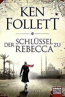 Der Schlüssel zu Rebecca: Roman: Spionagethriller... | Buch | Zustand akzeptabel